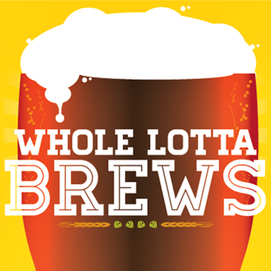 whole lotta brews 382