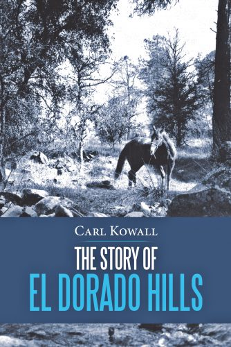 the-story-of-el-dorado-hills-334x500.jpg